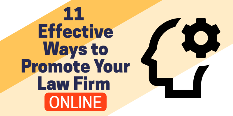 11 Effective Ways to Promote Your Law Firm Online