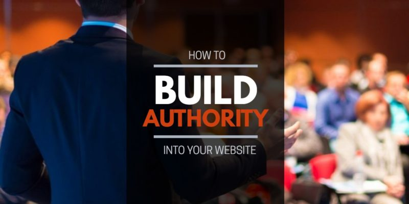 How To Build Authority Into Your Website