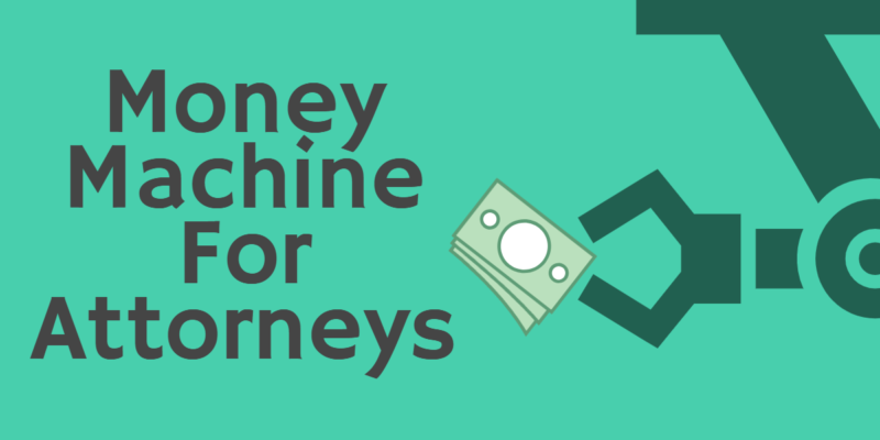 How PPC Marketing for Attorneys Can Be A Money Machine